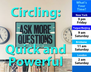 Circling: Quick and Powerful (Debrief) @ Online