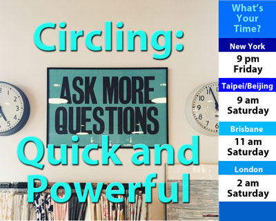Circling: Quick and Powerful